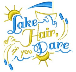 Lake Hair If You Dare embroidery design