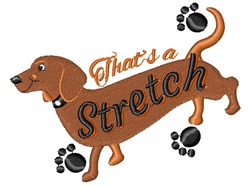 That s A Stretch embroidery design