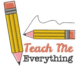 Pencil Teach Me Everything embroidery design