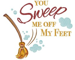 You Sweep Me Off My Feet embroidery design
