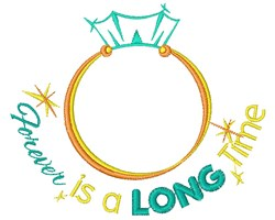 Wedding Ring Forever Is A Long Time embroidery design