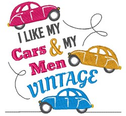 I Like My Cars And Men Vintage embroidery design