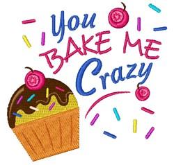 You Bake Me Crazy embroidery design