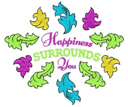 Flourish Happiness Surrounds You embroidery design
