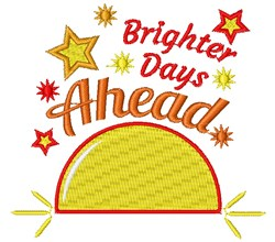 Brighter Days Are Ahead embroidery design