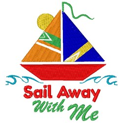 Sailboat Sail Away With Me embroidery design