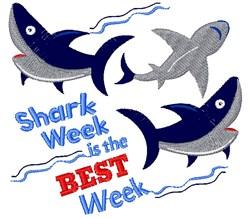 Shark Week Is The Best Week embroidery design