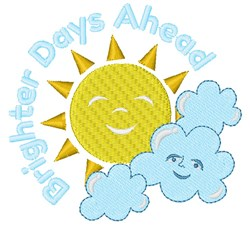 Sun Cloud Brighter Days Ahead embroidery design