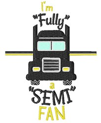 I m Fully A Semi Fan embroidery design