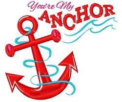 You re My Anchor embroidery design