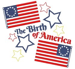 Betsy Ross Flag The Birth Of America embroidery design