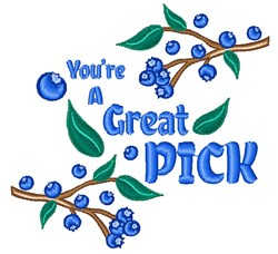 Youre A Great Pick Blueberries embroidery design