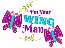Im Your Wing Man embroidery design