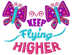 Keep Flying Higher embroidery design