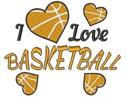 I Love Basketball embroidery design
