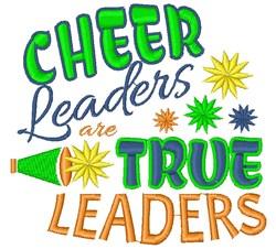 Cheerleaders Are True Leaders embroidery design