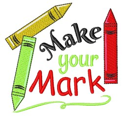 Make Your Mark embroidery design