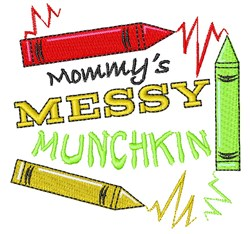 Mommys Messy Munchkin embroidery design