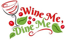 Wine Me Dine Me embroidery design