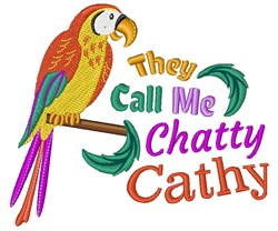 They Call Me Chatty Cathy embroidery design