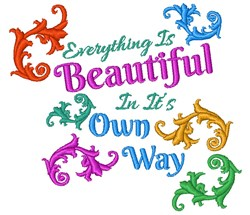 Everything Is Beautiful embroidery design