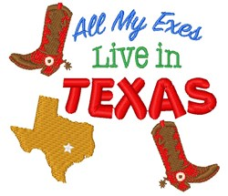 All My Exes Live In Texas embroidery design