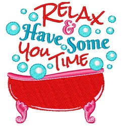Relax And Have Some You Time embroidery design