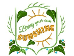 Bring Your Own Sunshine embroidery design