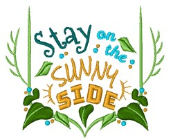 Stay On The Sunny Side embroidery design