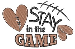 Football Stay In The Game embroidery design