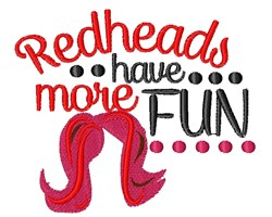 Redheads Have More Fun embroidery design