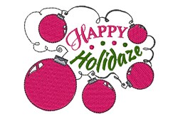 Happy Holidaze embroidery design