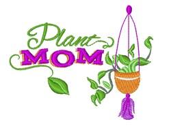 Plant Mom embroidery design