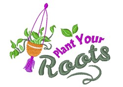 Plant Your Roots embroidery design