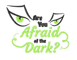 Scary Eye Are You Afraid Of The Dark embroidery design