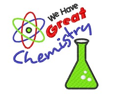 Science We Have Great Chemistry embroidery design