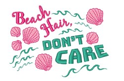Beach Hair Don t Care embroidery design