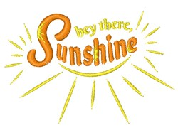 Sunshine Hey There Sunshine embroidery design