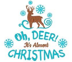 Oh Deer Christmas Is Almost Here Reindeer embroidery design