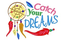Dreamcatcher Catch Your Dreams embroidery design