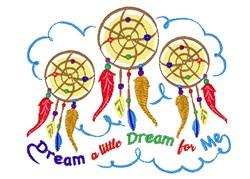 Dreamcatcher Dream A Little Dream For Me embroidery design