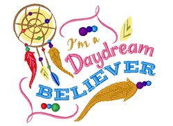 Dreamcatcher I m A Daydream Believer embroidery design