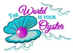 World Is Your Oyster embroidery design