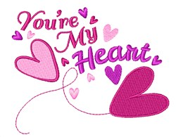 Youre My Heart embroidery design