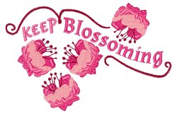 Keep Blossoming embroidery design