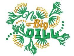 No Big Dill embroidery design