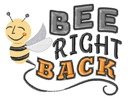 Bee Right Back embroidery design