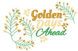 Golden Days Ahead embroidery design