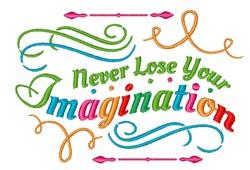 Never Lose Imagination embroidery design