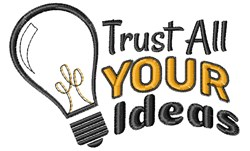 Trust Your Ideas embroidery design